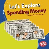 Let's Explore Spending Money