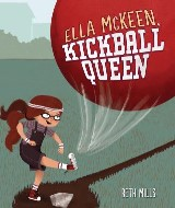 Ella McKeen, Kickball Queen