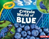 Crayola ® World of Blue