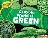 Crayola ® World of Green