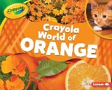 Crayola ® World of Orange