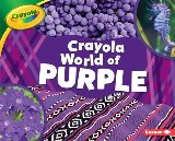 Crayola ® World of Purple