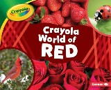 Crayola ® World of Red