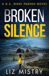 Broken Silence (DS Nikki Parekh, Book 2)
