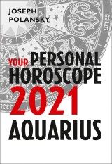 Aquarius 2021: Your Personal Horoscope