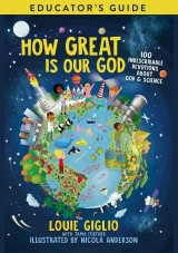 How Great Is Our God Educator's Guide