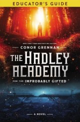 The Hadley Academy Educator's Guide