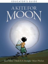 A Kite for Moon Educator's Guide