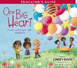 One Big Heart Educator's Guide