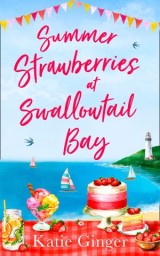 Summer Strawberries at Swallowtail Bay (Swallowtail Bay, Book 2)
