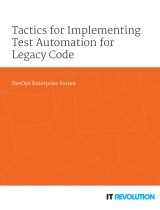 Tactics for Implementing Test Automation for Legacy Code