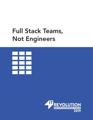 Full Stack Teams, Not Engineers