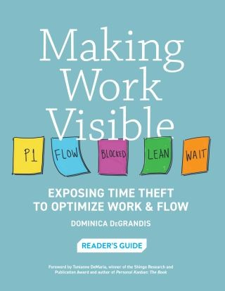 Making Work Visible Reader's Guide