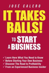 It Takes Balls! to Start a Business