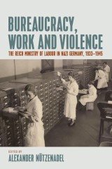 Bureaucracy, Work and Violence