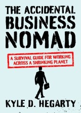 The Accidental Business Nomad