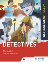 Key Stage 3 English Anthology: Detectives