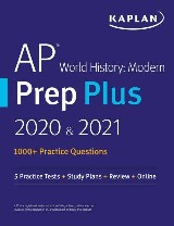 AP World History Modern Prep Plus 2020 & 2021
