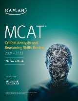MCAT Critical Analysis and Reasoning Skills Review 2021-2022