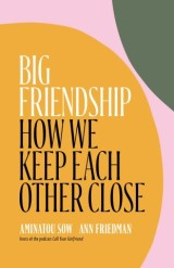 Big Friendship