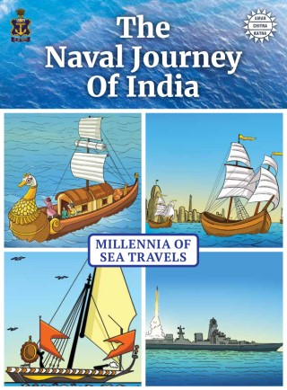 The Naval Journey of India Book I: Millennia of Sea Travels
