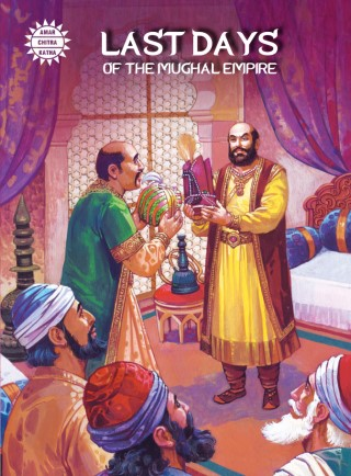 Last Days of the Mughal Empire