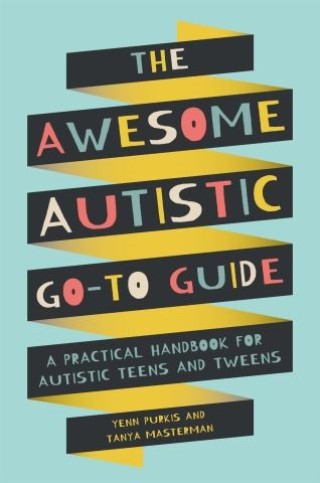 The Awesome Autistic Go-To Guide