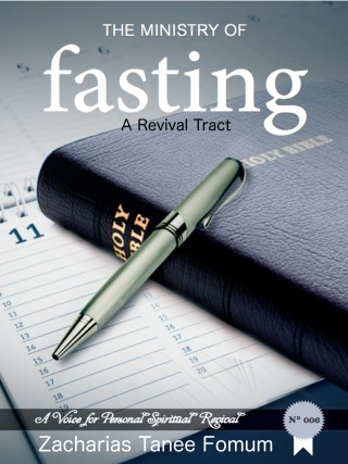 The Ministry of Fasting: A Revival Tract